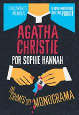 """""""Os crimes do monograma"""" - Agatha Christie por Sophie Hannah (Ed. nova fronteira, lançamento em 8/9)"""
