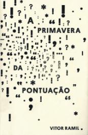 """""""A Primavera da Pontuação"""" - Vitor Ramil (Cosac Naify, 192 págs., R$ 33)"""