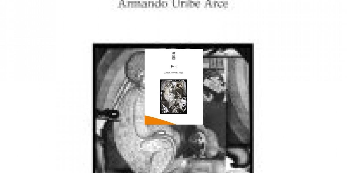 Columna de libros: Feo, de Armando Uribe, versos de espera