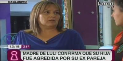 Madre de Luli cuenta detalles de agresiones sufridas por su hija