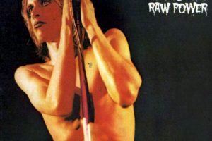 "Iggy and the Stooges, ""Raw Power"" Foto: google.com. Imagen Por:"