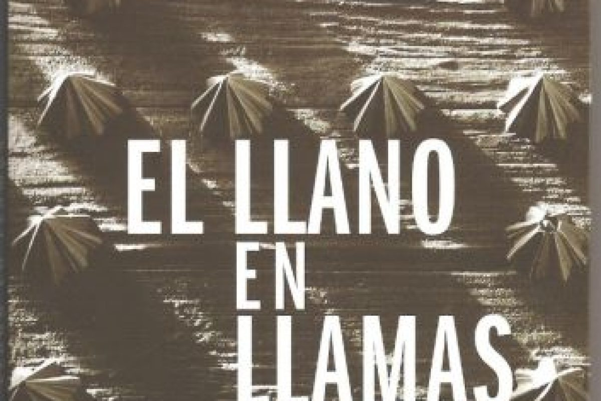 El Llano en llamas de Juan Rulfo Foto:culturacolectiva.com. Imagen Por: