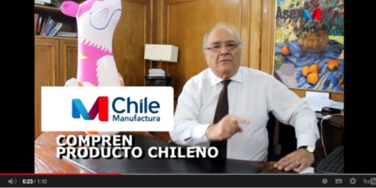 Asexma lanza campaña para promover la compra de productos chilenos para disminuir efectos de la desaceleración