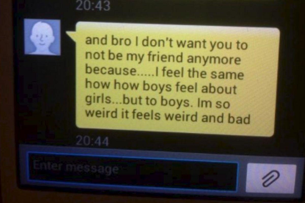 """""""Y hermano no quiero que dejes de ser mi amigo sólo porque… siento lo mismo que los hombres sienten por las mujeres… pero con hombres. Soy muy extraño, esto es extraño y malo. Foto:Twitter. Imagen Por:"""