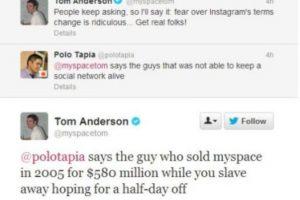 """El creador de MySpace, Tom Anderson, habla sobre Instagram. Alguien le dice: """"Sí, habla el tipo que no pudo mantener viva una red social"""". Este responde: """"Lo dice el tipo que vendió MySpace por 580 millones de dólares mientras tú te esclavizas esperando por un día libre"""" Foto:Twitter. Imagen Por:"""
