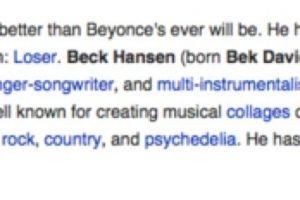 """""""Para todos los idiotas que están editando esto, la música de Beck es mejor de la que Beyonce será alguna vez"""". Foto:Wikipedia. Imagen Por:"""