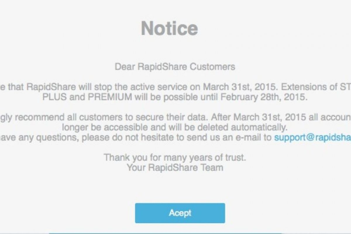 """""""Queridos usuarios. Rapidshare detendrá su servicio activo el 31 de marzo de 2015. Las extensiones de las cuentas Standard, Plus y Premium estarán disponibles hasta el 28 de febrero"""", Foto:Rapidshare.com. Imagen Por:"""