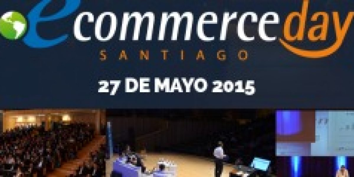 Este miércoles se realiza el e-Commerce Day en Santiago