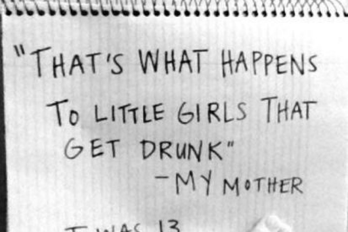 """""""Esto es lo que les pasa a las pequeñas chicas que se emborrachan"""": Mi madre. Yo tenía 13 años. Foto:vía Project Unbreakable.org. Imagen Por:"""