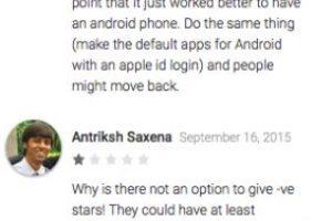 El primer usuario opina que Apple debería seguir el ejemplo de software libre de Google para que los usuarios usen iPhone. El segundo simplemente desea que quiten la aplicación de la tienda pronto Foto:Google Play. Imagen Por: