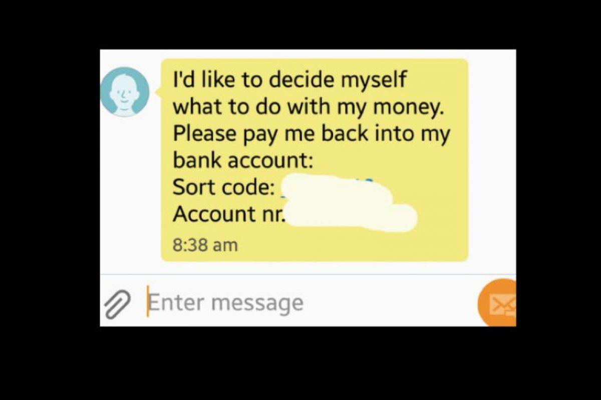 El patán le responde diciéndole que él hace con su dinero lo que le viene en gana y le envía la cuenta. Todo se hizo viral. Foto:vía Tumblr. Imagen Por:
