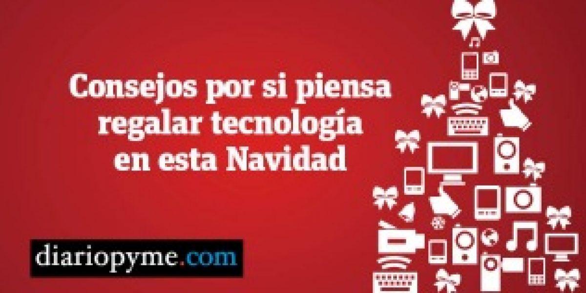 Consejos por si piensa regalar tecnología esta Navidad