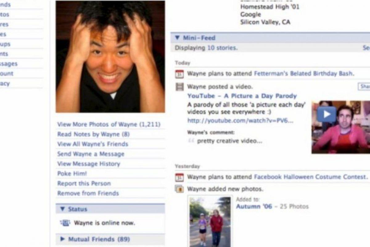 2006. La plataforma ya no recuerda a los usuarios que ese es su perfil. Foto:vía Facebook.com. Imagen Por: