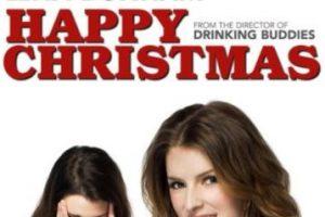 """7- """"Happy Christmas"""". Después de una ruptura, Jenny se muda con la escritora Kelly. Pese al comienzo difícil, Jenny y Kelly se darán cuenta de que su vida está cambiando. Foto:Lucky Coffee Productions. Imagen Por:"""