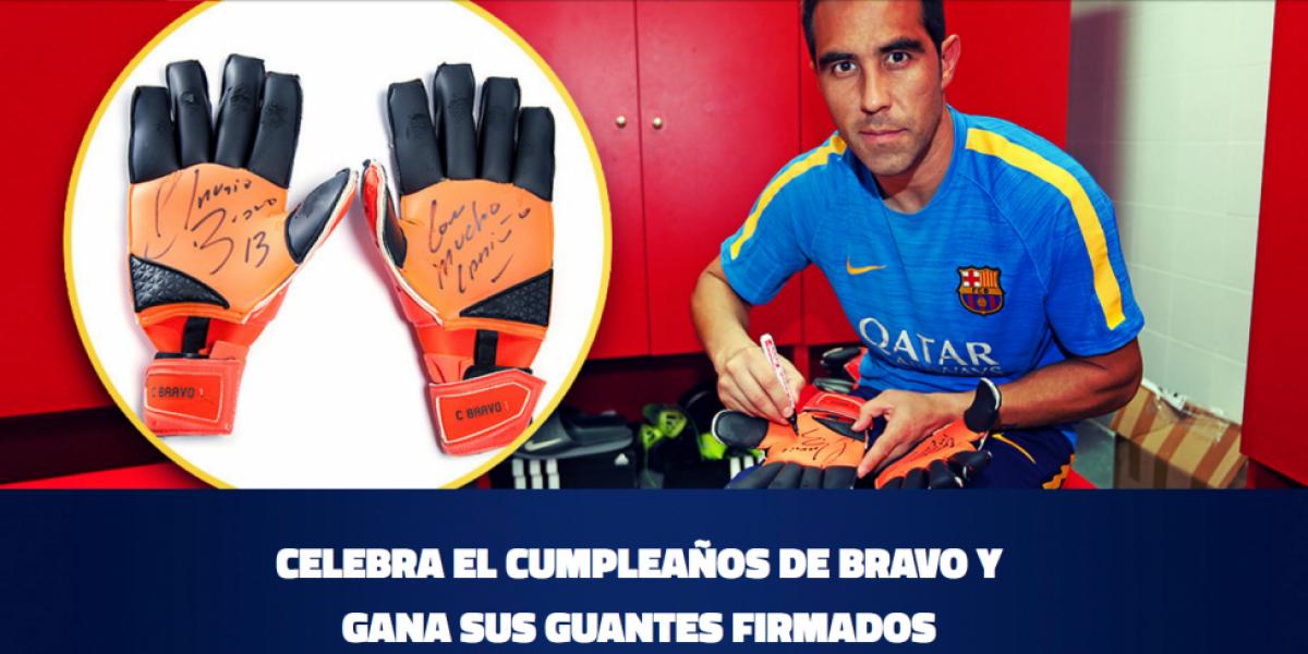 Barcelona sortea los guantes autografiados de Bravo para celebrar su cumpleaños
