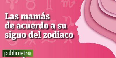 Infografía: las mamás de acuerdo a su signo del zodiaco