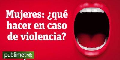 Infografía: Mujeres, ¿qué hacer en caso de violencia?