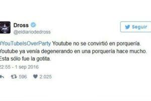 "Esto piensa el famoso youtuber ""Dross"". Foto:Twitter. Imagen Por:"
