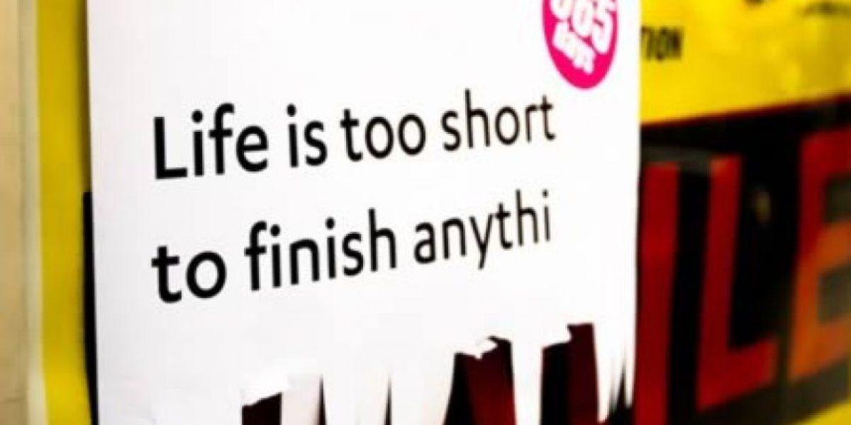 """5 de las más graciosas frases de """"la vida es muy corta para…"""""""