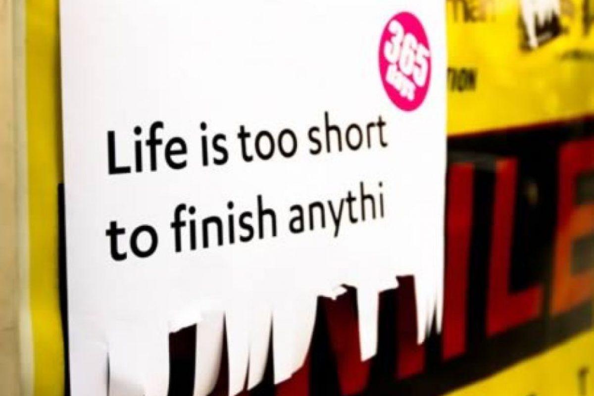 (La vida es muy corta para terminar las co..) Foto:oddee.com
