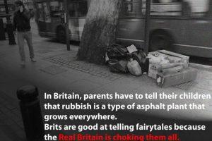 """""""En Inglaterra, los padres deben explicarles a los chicos que la basura es un tipo natural de asfalto que crece por todos lados…"""" Foto:The Guardian"""