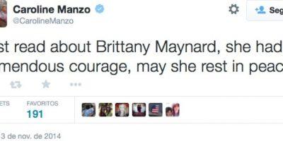 """""""Acabo de leer sobre Brittany Maynard. Ella tenía un valor tremendo. Que descanse en paz"""", publicó Caroline Manzo, estrella de la televisión estadounidense Foto:Twitter"""