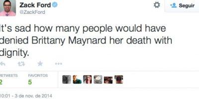 """""""Es triste cómo muchas personas le habrían negado a Brittany morir con dignidad"""", escribió el activista Zack Ford Foto:Twitter"""