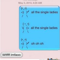 """Single ladies"" en el chat Foto: YourOwnMeme"