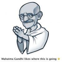 A Mahatma Gandhi le gusta hacia dónde se dirige esto. Foto:Telegram