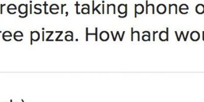 """El jefe explicó que solo tenía que """"contestar teléfonos, hacer ensaladas y comer pizza gratis. ¿Es tan difícil?"""" Foto:Twitter"""