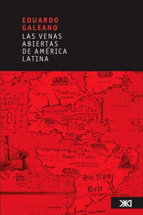 """""""Las venas abiertas de América Latina"""", 1971. Aunque Galeano comentó que no volvería a leerlo, este libro se toma como base para analizar la historia de América Latina, desde la colonización hasta la actualidad. Foto:Editorial Siglo XXI"""