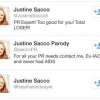El hashtag #HasJustineLandedYet se hizo TT, y por supuesto, cuando Justine aterrizó, se encontró en medio de la polémica. Borró el tuit, su cuenta y fue despedida de la compañía. Tuvo que disculparse y afrontar todo el bochorno mediático. Foto:vía Twitter