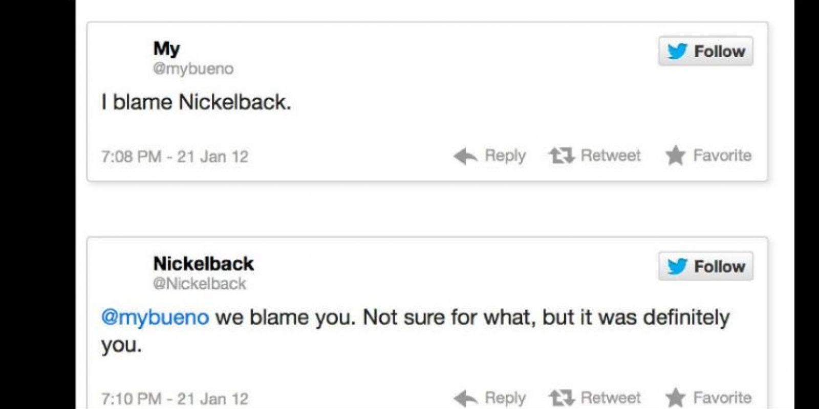"""Un troll le dijo a la banda Nickelback: """"Los culpo"""". Ellos le respondieron: """"Nosotros te culpamos a tí. No sabemos de qué, pero fuiste tu"""". Foto:vía Twitter"""
