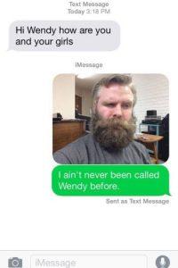 """Alguien confundió a Edwin Wheeler, de Oregon, con una tal """"Wendy"""". La persona lo saludó: """"Hola, Wendy"""". A lo que él respondió: """"No me han llamado nunca Wendy"""". Foto:vía Imgur"""
