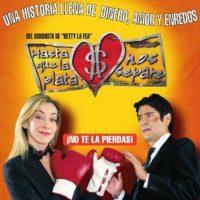 """4- """"Hasta que la plata nos separe"""". Primer episodio: 22 de mayo de 2006. Foto:RCN Televisión"""