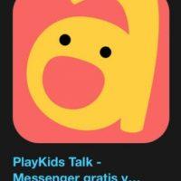 """4- """"PlayKids Talk – Messenger gratis y seguro para los niños, familia y amigos"""". Designada como la más innovadora y funciona para enviar o recibir mensajes de forma segura, sencilla y divertida. Foto:Apple"""