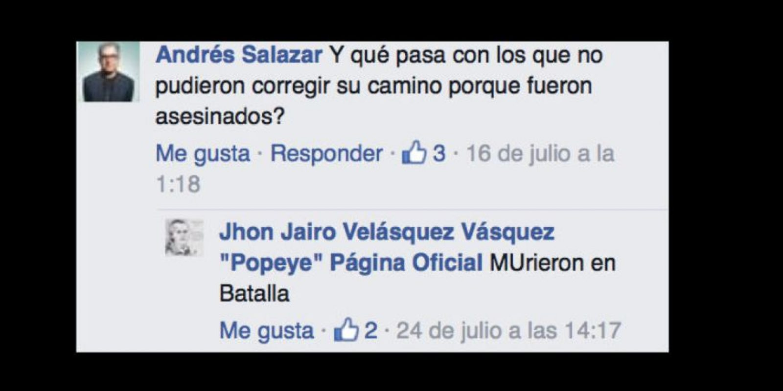 "También a sus detractores. Foto:vía Facebook/John Jairo Velásquez Vásquez ""Popeye"""