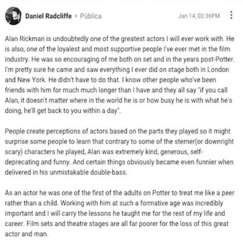 """""""Alan Rickman es, sin duda, uno de los mejores actores con los que trabajé. Él es también una de las personas más leales y que más apoyo me ha dado en la industria cinematográfica"""" Foto:Google+/Daniel Radcliffe"""