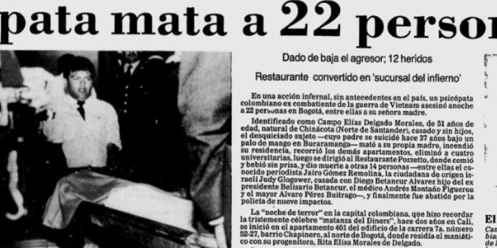 7. La masacre de Pozzetto. Foto: Archivo Digital, El Tiempo.