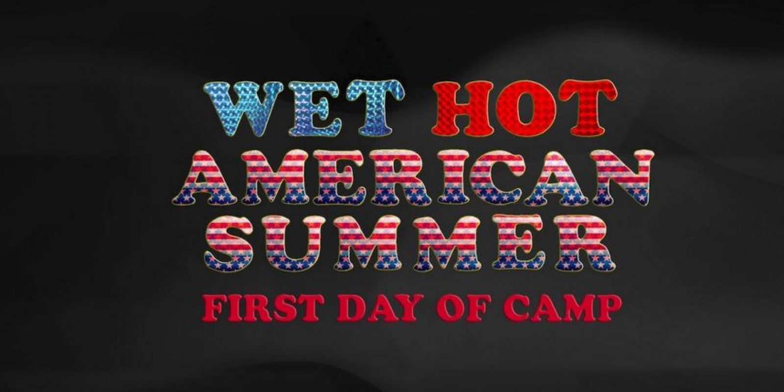 """We hot american summer"" – Primera temporada disponible a partir del 31 de julio. Foto:USA Films"