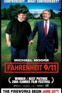 """Fahrenheit 9/11"" (2004). Documental de crítica a la administración de George W. Bush. Foto: Impawards.com"