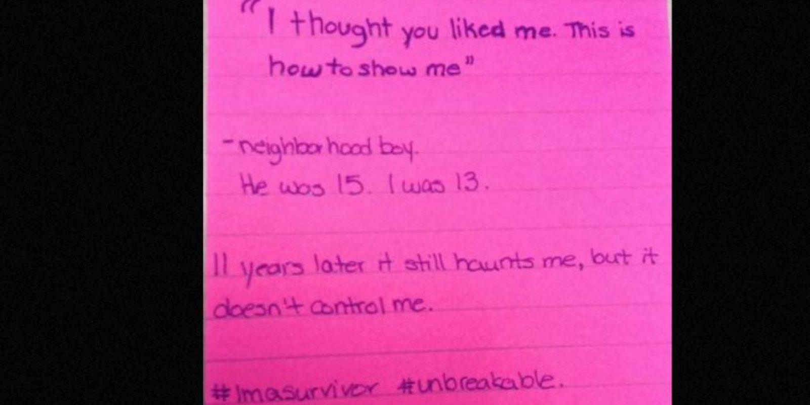 """""""Pensé que yo te gustaba. Esta es la forma de demostrármelo"""": Un vecino. Él tenía 15, yo 13. 11 años después esto aún me persigue, pero no me controla. Foto:vía Project Unbreakable"""