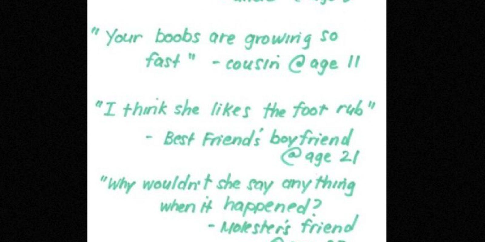 """""""Vamos a jugar un juego"""". Tío, a los 5 años (…) """"Tus senos están creciendo muy rápido"""". Primo, a los 11 años. Todos casos de acoso… y todavía lo siguen haciendo. Foto:vía Project Unbreakable"""