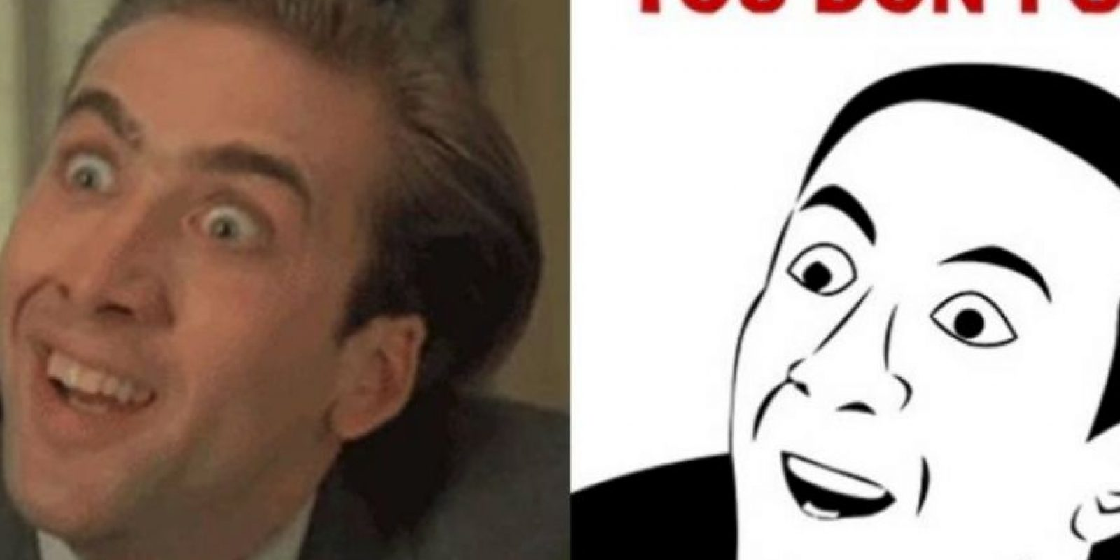 """El meme """"No me digas"""" se popularizaba con Nicolas Cage. Foto:vía Meme Generator"""