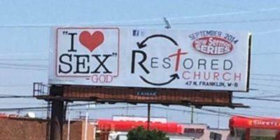 """Mensaje: """"Yo amo el Sexo"""", firmado por Dios. Foto:Facebook/RestoredChurch"""
