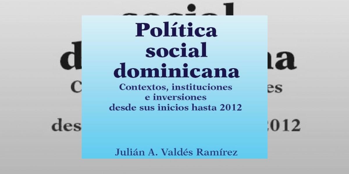 Pondrán a circular libro sobre política social dominicana