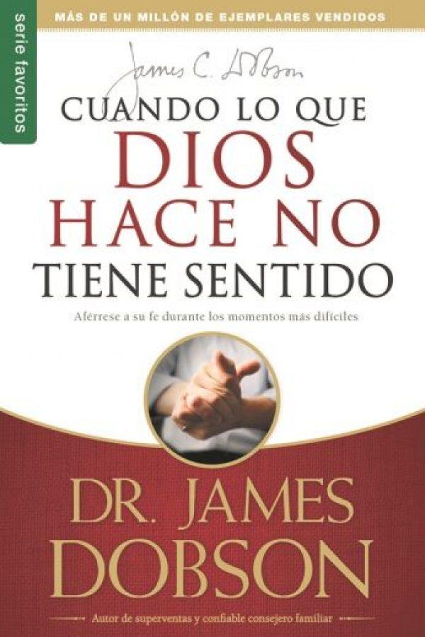 """Cuando lo que Dios hace no tiene sentido. Este libro de Dr. James Dobson quiere responderle a las personas que hacen la pregunta """"¿Por qué?"""". Ayuda a los creyentes a evitar esa sensación de abandono por parte de Dios en medio de las tempestades. Foto:Fuente externa"""