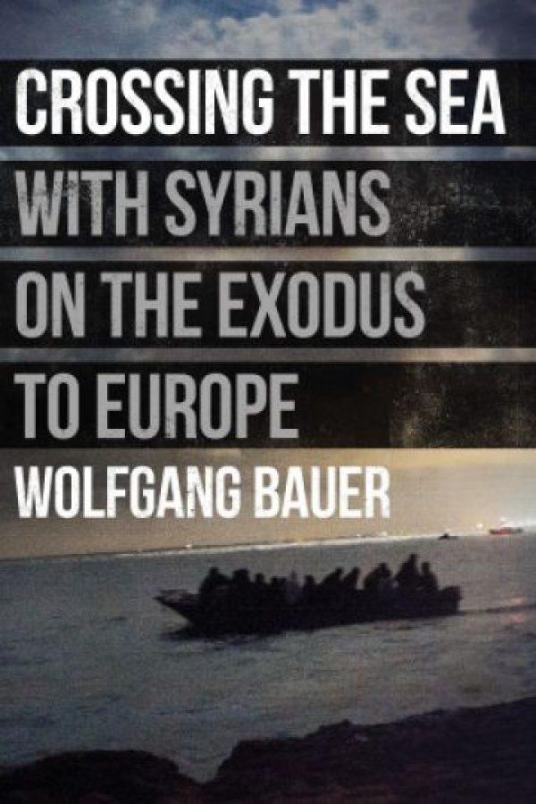 El libro. Cruzando el mar con sirios en el éxodo a EuropaEl libro se puede comprar en Amazon por 21 dólares. Foto:Fuente externa