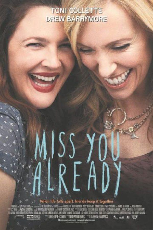 1- Miss You Already: Cuenta la historia de dos amigas inseparables desde su niñez. Su relación de amistad cambia cuando una de ellas queda embarazada y la otra se enferma de cáncer. Foto:Fuente externa