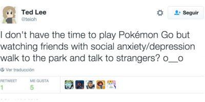 """""""No tengo tiempo de jugar Pokémon Go, pero ¿ver a mis amigos con ansiedad social/depresión caminar por el parque y hablar con extraños? O__O"""" Foto:Twitter"""
